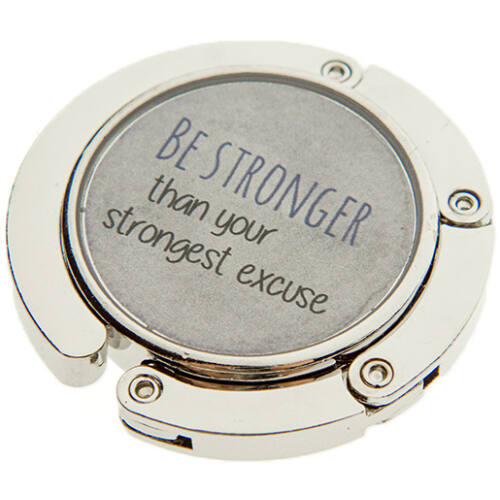 """BE STRONGER THAN YOUR STRONGEST EXCUSE"" táskatartó ékszer"